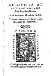 Aggiunta al secondo volume di Don Rogello di Grecia ; che e in ordine quarto libro di don Florisello: Volume 15