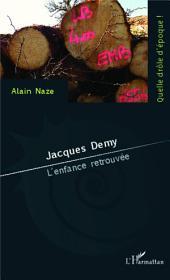 Jacques Demy: L'enfance retrouvée