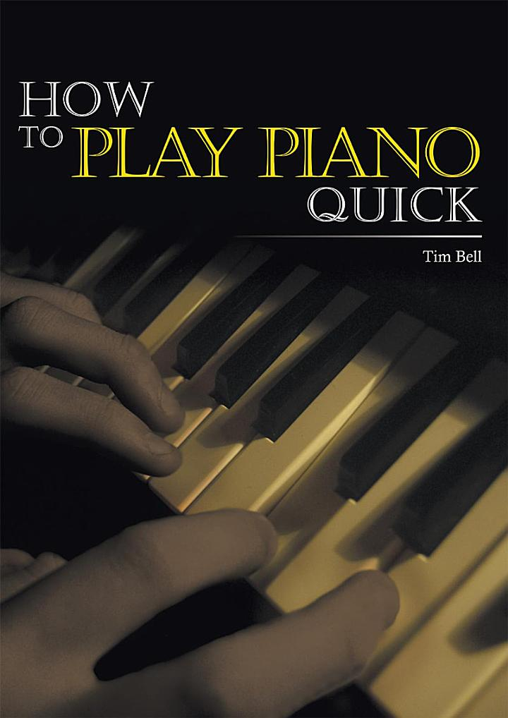 How to Play Piano Quick