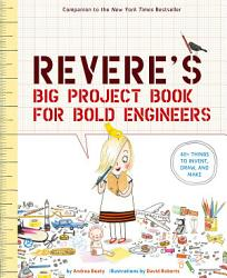 Rosie Revere S Big Project Book For Bold Engineers Book PDF