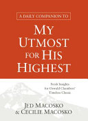 A Daily Companion to My Utmost for His Highest