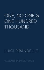 One, No One and One Hundred Thousand