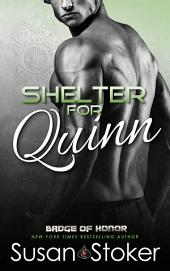 Shelter for Quinn: Badge of Honor: Texas Heroes, Book 13