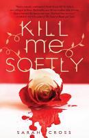 Kill Me Softly PDF