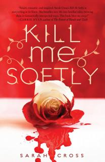 Kill Me Softly Book