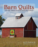 Barn Quilts and the American Quilt Trail Movement PDF