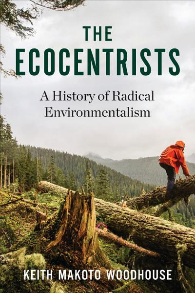 Download The Ecocentrists Book