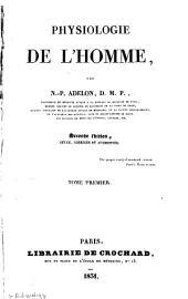 Physiologie de l'homme: Volume1