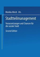 Stadtteilmanagement: Voraussetzungen und Chance für die soziale Stadt, Ausgabe 2