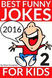 Best Funny Jokes For Kids 2016 (Part 2)
