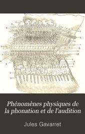 Phénomènes physiques de la phonation et de l'audition