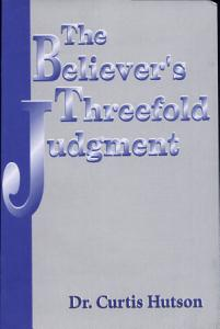 The Believer s Threefold Judgment PDF