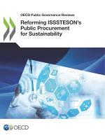 OECD Public Governance Reviews Reforming ISSSTESON   s Public Procurement for Sustainability PDF