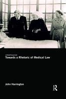 Towards a Rhetoric of Medical Law PDF