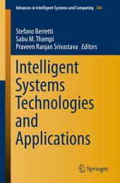 Intelligent Systems Technologies and Applications: Volume 1