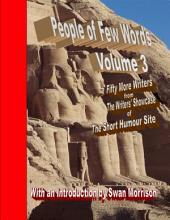 People of Few Words -: Volume 3