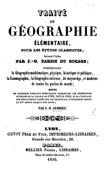 Download Trait   de G  ographie   l  mentaire pour les   tudes classiques suivant l Atlas par I  G  Barbe   du Bocage     suivi de plusieurs tableaux synoptiques Book