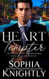 Heart Tempter: Alpha Romance | Heartthrob Series Book 5