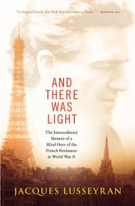 And There Was Light Book