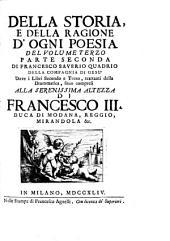 Della storia e della ragione d'ogni poesia volumi quattro. [With] Indice universale: Volume 5