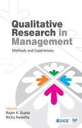 Qualitative Research in Management: Methods and Experiences
