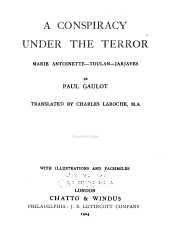 A Conspiracy Under the Terror: Marie Antoinette, Toulan, Jarjayes