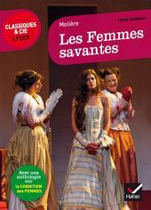 Les Femmes savantes: suivi d une anthologie sur la condition des femmes