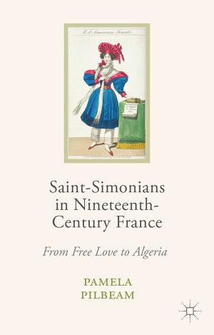 Saint Simonians in Nineteenth Century France