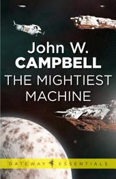 The Mightiest Machine: Aarn Munro, Book 1