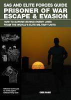 SAS and Elite Forces Guide Prisoner of War Escape   Evasion PDF