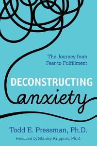 Deconstructing Anxiety Book