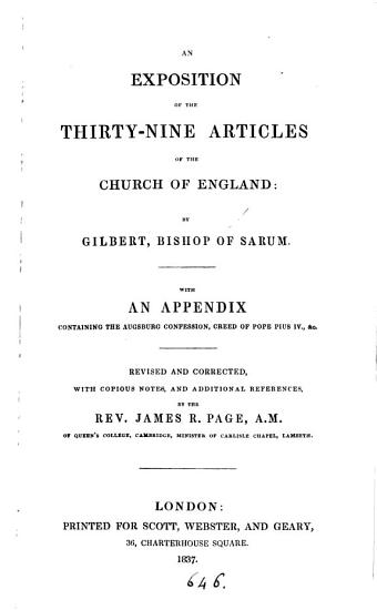 An exposition of the Thirty nine articles of the Church of England  with notes by J R  Page PDF