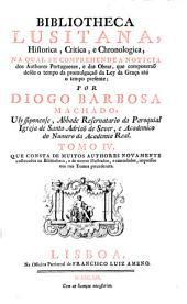 Bibliotheca Lusitana historica, critica, e cronologica ... dos Authores Portuguezes, e das obras que compuserão: Band 4