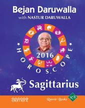 Your Complete Forecast 2016 Horoscope: Sagittarius