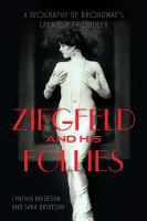 Ziegfeld and His Follies PDF