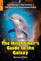 The Rough Guide To The Hitchhiker S Guide To The Galaxy Book PDF