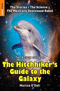 The Rough Guide to The Hitchhiker s Guide to the Galaxy Book