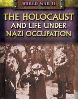 The Holocaust and Life Under Nazi Occupation PDF