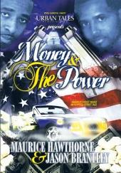 Money & The Power
