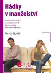 Hádky v manželství: Jak je řešit a předcházet jim
