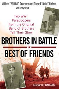 Brothers in Battle  Best of Friends