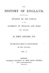 The History of England, from the First Invasion by the Romans to the Accession of William and Mary in 1688: Volume 10