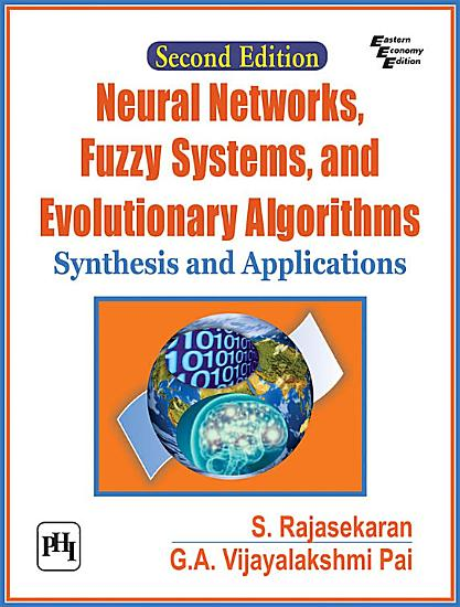 NEURAL NETWORKS  FUZZY SYSTEMS AND EVOLUTIONARY ALGORITHMS   SYNTHESIS AND APPLICATIONS PDF