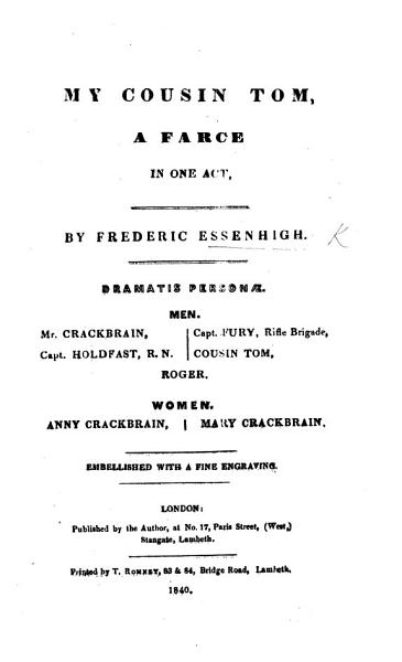 Download My Cousin Tom  a farce  In one act  and in prose   Book