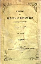 Histoire des principales découvertes scientifiques modernes par Louis Figuier: Volume5