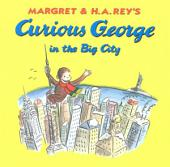 Curious George in the Big City