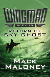 Return of Sky Ghost