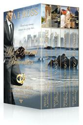 Hot & Sensual Billionaires: Billionaire Brides of Granite Falls - Volumes 1-4