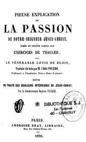 Pieuse explication de la passion tirée... des exercices de Thauler