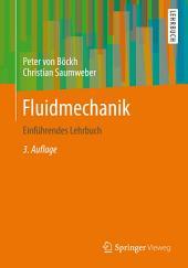 Fluidmechanik: Einführendes Lehrbuch, Ausgabe 3